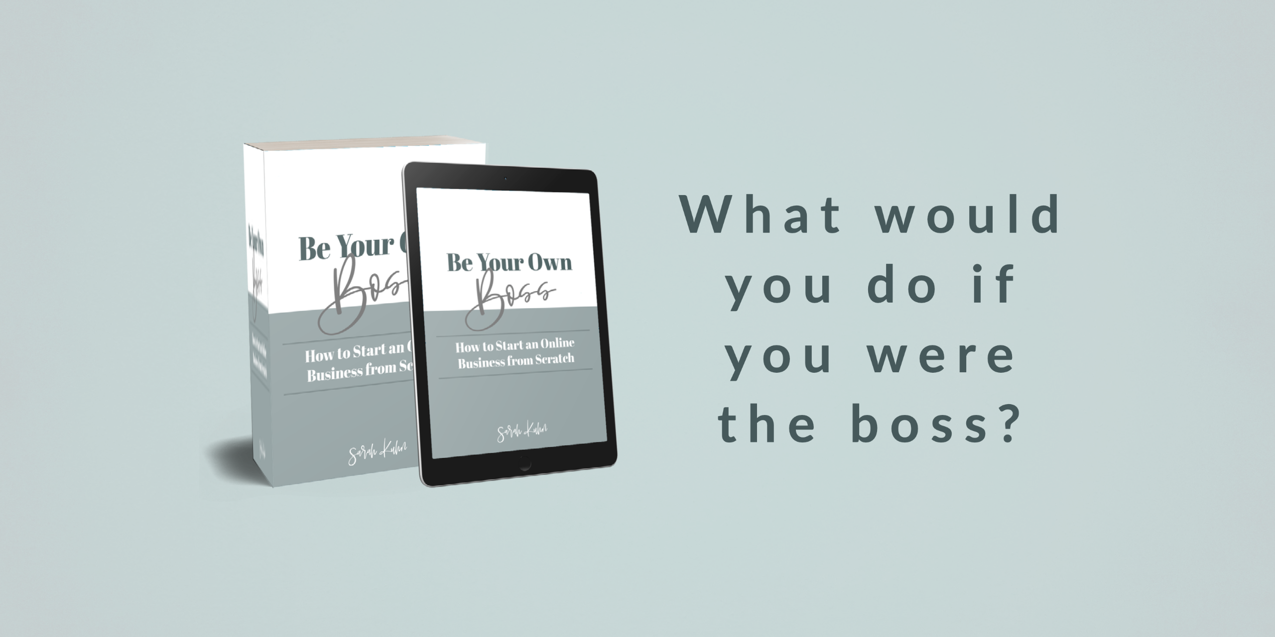 Be Your Own Boss Header pic22